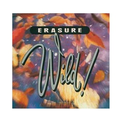Erasure - Wild! (CD) 1989