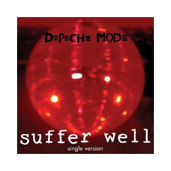 Depeche Mode - Suffer Well (CDS)